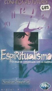 Espiritualismo - O ritual de comunicação com os Espíritos - Poster / Capa / Cartaz - Oficial 1