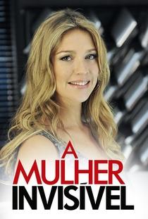 A Mulher Invisível: A Série (2ª Temporada) - Poster / Capa / Cartaz - Oficial 1