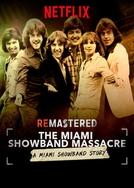 ReMastered: O Massacre da Miami Showband