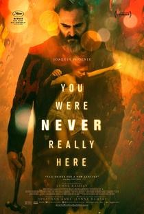 Você Nunca Esteve Realmente Aqui - Poster / Capa / Cartaz - Oficial 13