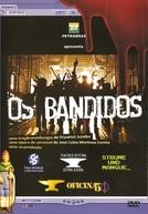Os Bandidos (Os Bandidos)