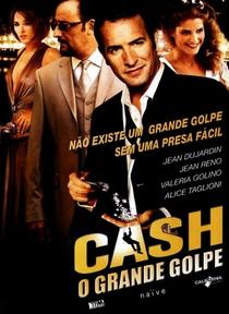 Cash - O Grande Golpe - Poster / Capa / Cartaz - Oficial 2