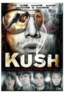 Kush  - Poster / Capa / Cartaz - Oficial 1