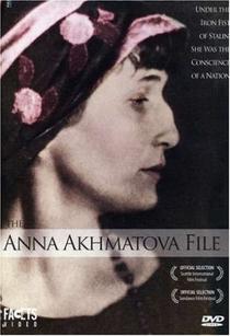 The Anna Akhmatova File  - Poster / Capa / Cartaz - Oficial 1