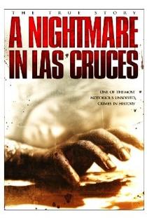 A Nightmare in Las Cruces - Poster / Capa / Cartaz - Oficial 1