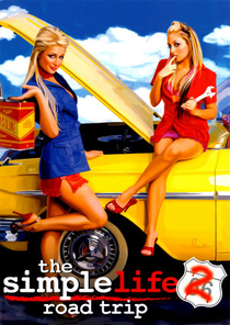 The Simple Life: Road Trip - Poster / Capa / Cartaz - Oficial 1
