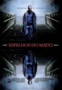 Espelhos do Medo - Poster / Capa / Cartaz - Oficial 1