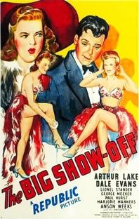 The Big Show-Off - Poster / Capa / Cartaz - Oficial 1