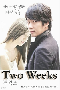 Two Weeks - Poster / Capa / Cartaz - Oficial 10