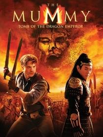 A Múmia: Tumba do Imperador Dragão - Poster / Capa / Cartaz - Oficial 7