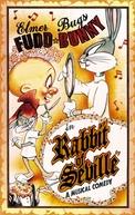 O Coelho de Sevilha (Rabbit of Seville )