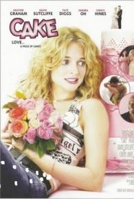 Cake - A Receita do Amor - Poster / Capa / Cartaz - Oficial 1