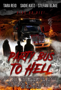 Party Bus to Hell - Poster / Capa / Cartaz - Oficial 3