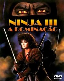 Ninja 3 - A Dominação - Poster / Capa / Cartaz - Oficial 2