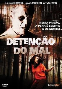 Detenção Do Mal - Poster / Capa / Cartaz - Oficial 1