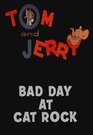 Hoje, Nada Deu Certo (Bad Day at Cat Rock)
