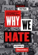 Por Que Odiamos? (1ª Temporada) (Why We Hate (Season 1))