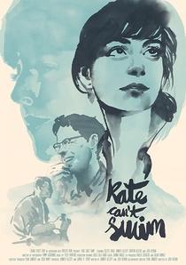 Kate Can't Swim - Poster / Capa / Cartaz - Oficial 1