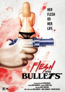 Flesh and Bullets - Poster / Capa / Cartaz - Oficial 1