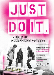 Just Do It: A Tale of Modern-day Outlaws - Poster / Capa / Cartaz - Oficial 1