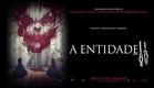A Entidade 2 - Trailer Oficial Legendado