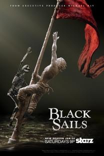 Black Sails (2ª Temporada) - Poster / Capa / Cartaz - Oficial 2