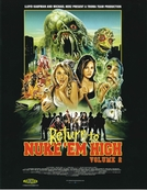 Return to Nuke 'Em High Aka Vol 2 (Return to Nuke 'Em High Aka Vol 2)