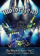 Motörhead - The Wörld Is Ours - Vol 2 (Anywhere Crazy As Anywhere Else) (Motörhead - The Wörld Is Ours - Vol 2 (Anywhere Crazy As Anywhere Else))
