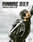 Celebridades à Prova de Tudo (2ª temporada) (Running wild with Bear Gryllss)