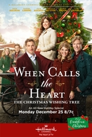 When Calls the Heart: The Christmas Wishing Tree (When Calls the Heart: The Christmas Wishing Tree)
