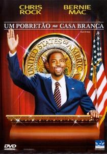 Um Pobretão na Casa Branca - Poster / Capa / Cartaz - Oficial 2