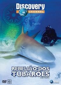 Rebelião dos Tubarões (Discovery Science) - Poster / Capa / Cartaz - Oficial 1