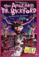 The Amazing Mister Bickford (The Amazing Mister Bickford)