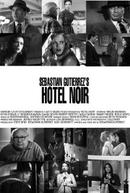 Hotel Noir (Hotel Noir)