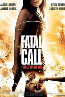 Fatal Call  - Poster / Capa / Cartaz - Oficial 1