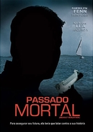 Passado Mortal (Deadly Isolation)
