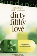 Amores Obsessivos (Dirty Filthy Love)