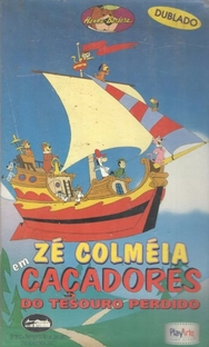 Zé Colméia em Caçadores do Tesouro Perdido - Poster / Capa / Cartaz - Oficial 2
