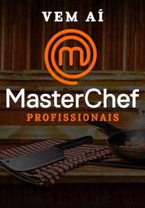 MasterChef: Profissionais (1ª Temporada) - Poster / Capa / Cartaz - Oficial 3