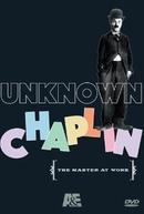 O Chaplin que Ninguém Viu (The Unknown Chaplin)