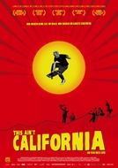 This Ain't California (This Ain't California)