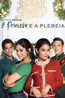 A Princesa e a Plebeia - Poster / Capa / Cartaz - Oficial 2
