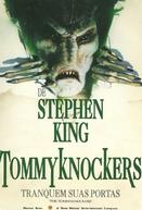 Tommyknockers - Tranquem Suas Portas