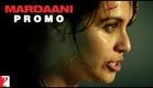 Main Tumko Nahin Chhodoongi - Mardaani - Now In Cinemas