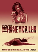 The Honey Killer (The Honey Killer)