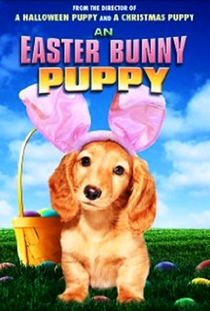 An Easter Bunny Puppy - Poster / Capa / Cartaz - Oficial 1
