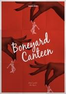 Boneyard Canteen (Boneyard Canteen)