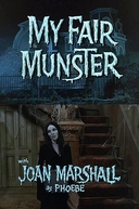 "Os Monstros - My Fair Munster: Unaired Pilot 1 (""The Munsters"" My Fair Munster: Unaired Pilot 1)"