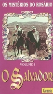 Os Mistérios do Rosário - Volume 1: O Salvador (El Salvador)