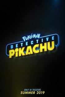 Pokémon: Detetive Pikachu - Poster / Capa / Cartaz - Oficial 2